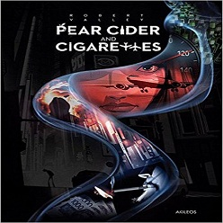Pear Cider and Cigarettes 2016
